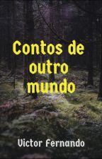 Contos de outro mundo by VictorFernando2