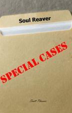 Special Cases: Soul Reaver by ScottPhoenix