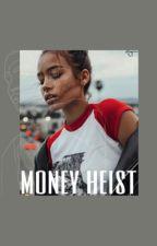 money heist | [n] by azurera