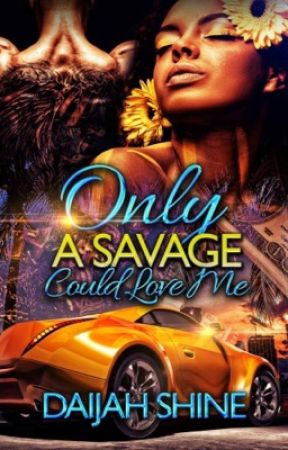 Only A Savage Can Love Me (SAMPLE) by Expression_xo
