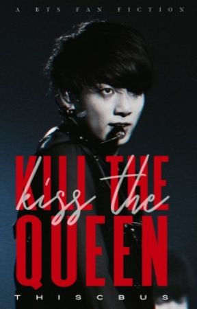 Kill The Queen | BTS (𝐂𝐎𝐌𝐈𝐍𝐆 𝐒𝐎𝐎𝐍) by thiscbus