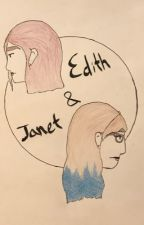 The Many Dimensions of Janet and Edith by edithbubblegum
