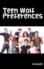 Teen Wolf Preferences by a1Dorkable5SOS