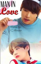 Man In Love #1 | VKook [Completed] (boyxboy) by N_Monster