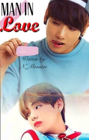 Man In Love - the series first book | VKook (boyxboy) by N_Monster