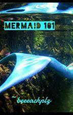 Mermaid 101 by beeeachplz