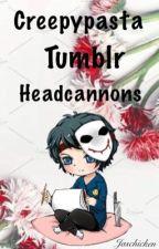 Creepypasta Tumblr Headcannons by Jaschicken