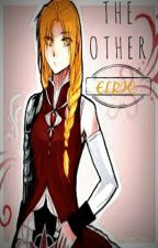 {ON HOLD FOR EDITING} The Other Elric (FMA(B) Fanfic) [FMA Watty Winner] by xXAkatsukixLoverXx
