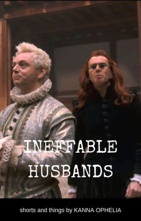 Good Omens Crowley and Aziraphale shorts--Ineffable Husbands PWPs and fluff by KannaOphelia