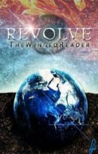 REVOLVE by TheWingedReader