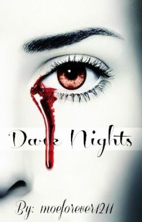Dark Nights by moeforever1211