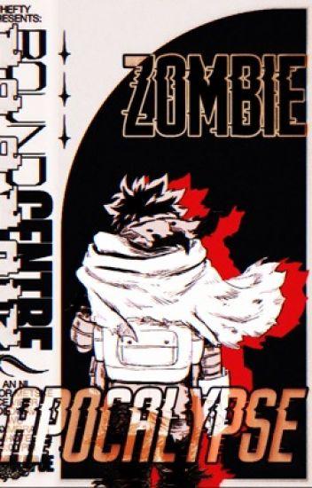 Zombie Apocalypse Yandere Bakugou X Reader X Yan Todoroki X Yan