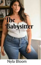 The Babysitter by Nailahbloom