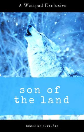Son of the Land || malexmale Werewolf Action Story by scottdebuitleir