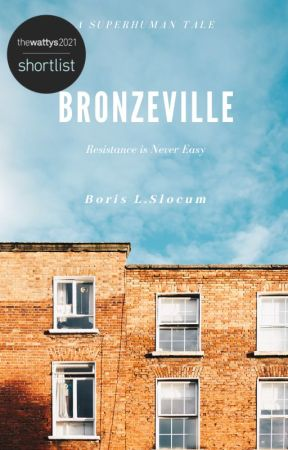 Bronzeville || A Superhuman Tale - 2 by mhunyadi