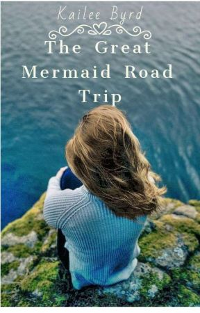 The Great Mermaid Road Trip by DrabbitKeeper