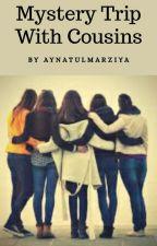 Mystery trip with Cousins by aynatulmarziya