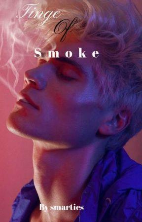 Tinge Of Smoke by Smashsmartaaaa