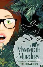 The Mammoth Murders by IrisChacon2