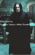 Blueberry   Severus Snape x Male Reader by EggDotToastY