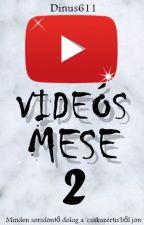 VIDEÓS MESE 2 💟 by Dinus611