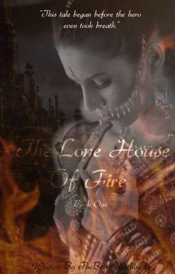 The Lone House of Fire