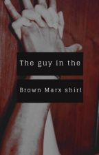 Some guy in a brown Marx shirt by Dr_daughter