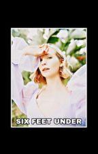 1| SIX FEET UNDER [THE VAMPIRE DIARIES] by puresalvatore