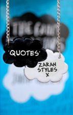 'Quotes' by ZarahStylesx