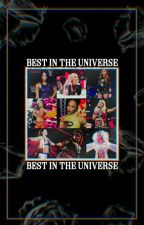 The Best In The Universe (OC Wrestling Career) by OCFanfictionz