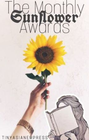 The Monthly Sunflower Awards [OPEN] by TinyAsianEmpress