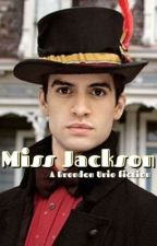 Miss Jackson (A Brendon Urie/Panic At The Disco fiction) by lamewentz