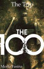 The 100 (The Trip) by bbyrla