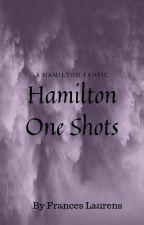 Hamilton One Shots by franceslaurenss