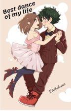 Best dance of my life(Izuocha fanfic) by Dekuboiiis