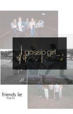 Gossip girl//B.G,M.E  by JliaSouza270