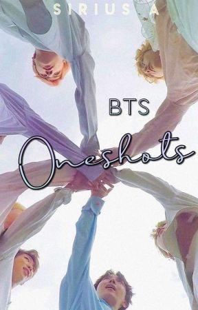 BTS Oneshots by _SiriusA_