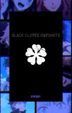 Black Clover Oneshots | x Reader by immiim
