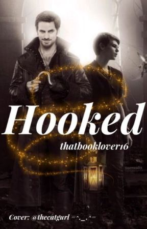 Hooked by Thatbooklover16