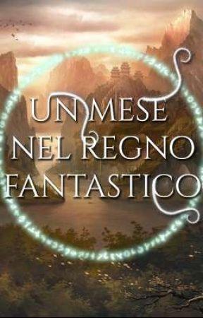 Un mese nel regno fantastico by Fantasy_IT