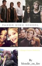 Panem High School - A Hunger Games Fanfiction by blondie_on_fire