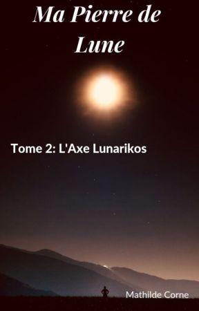 Ma Pierre de Lune (tome 2) by mapierredelune