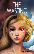 The Wasting by DLSheron