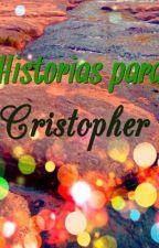 Historias para Cristopher. El gran premio by KarinaCordones