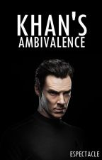 Khan's Ambivalence. [ STAR TREK READER INSERT: SEQUEL ] by espectacle