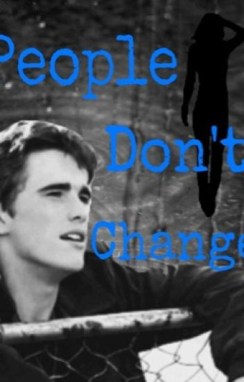 People Don't Change (Dally Winston)