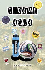 Tirame agua || Gonzalo Higuaín y Ezequiel Lavezzi || by MalePochoLove