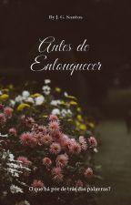 Antes de Enlouquecer by Joice_Guntzel