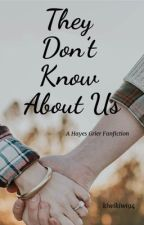They Don't Know About Us ( Hayes Grier) by makennaayers