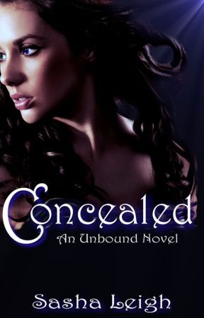 Concealed (Unbound, Book 4) by SashaLeighS